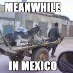Pendant ce temps au mexique